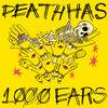 Death Has 1000 Ears Cover Art