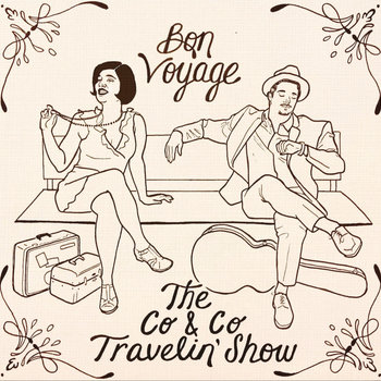 Bon Voyage by The Co and Co Travelin' Show