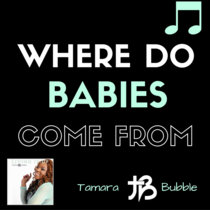Where Do Babies Come From cover art