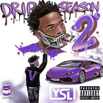 Drip Season 2   Chopped x Screwed cover art