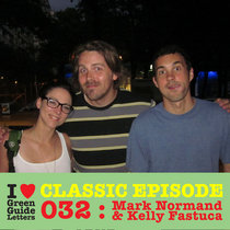 Ep 032 : Mark Normand & Kelly Fastuca love the 12/07/12 Letters cover art
