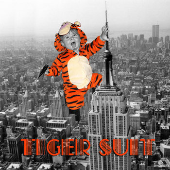 Tiger Suit Debut by Tiger Suit