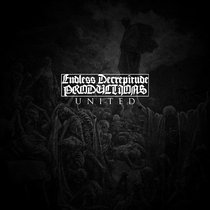 Endless Decrepitude United - Official Sampler cover art