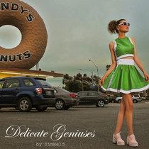 Delicate Geniuses cover art
