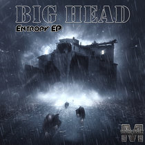 Big-Head - Entropy EP{MOCRCYD045} cover art