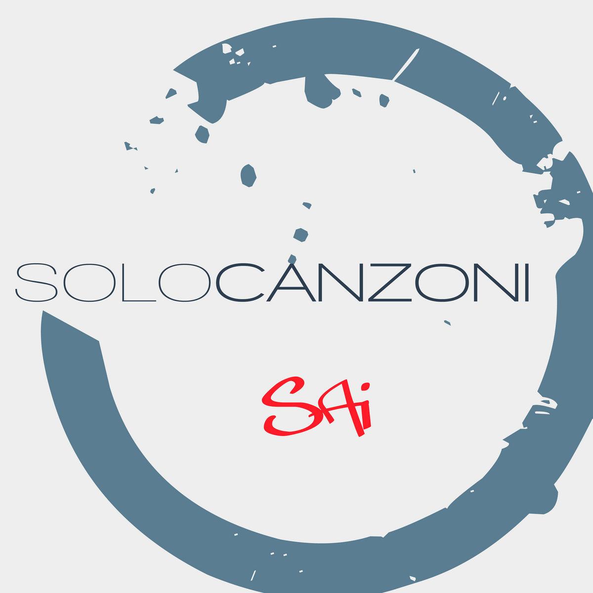 Sai... ( SINGLE ) by Solo Canzoni