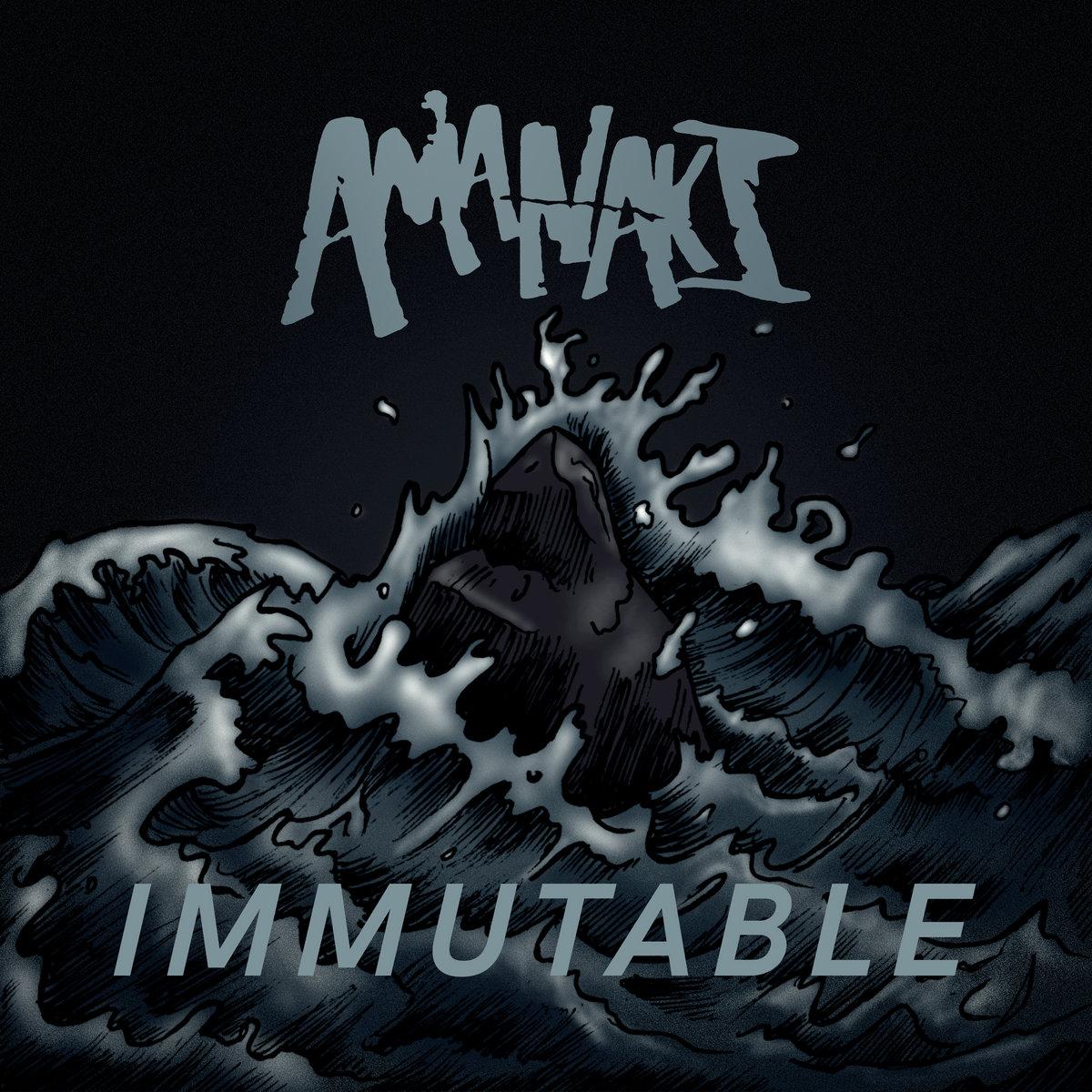 Amanaki - Immutable [EP] (2018)
