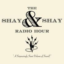The Shay & Shay Radio Hour cover art