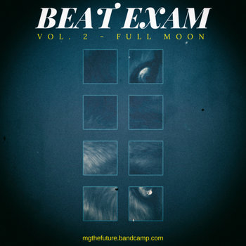Beat Exam Vol. 2 - Full Moon by MG The Future