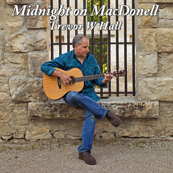 Midnight on MacDonell by Trevor W Hall