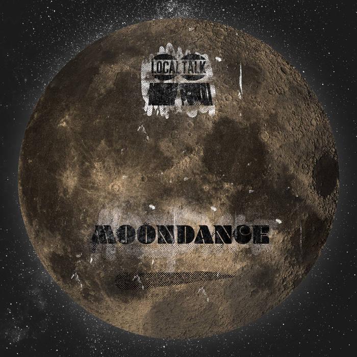 Moondance – The Moon Dance [Local Talk]