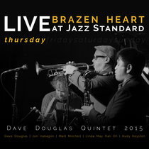 Brazen Heart Live at Jazz Standard - Thursday cover art