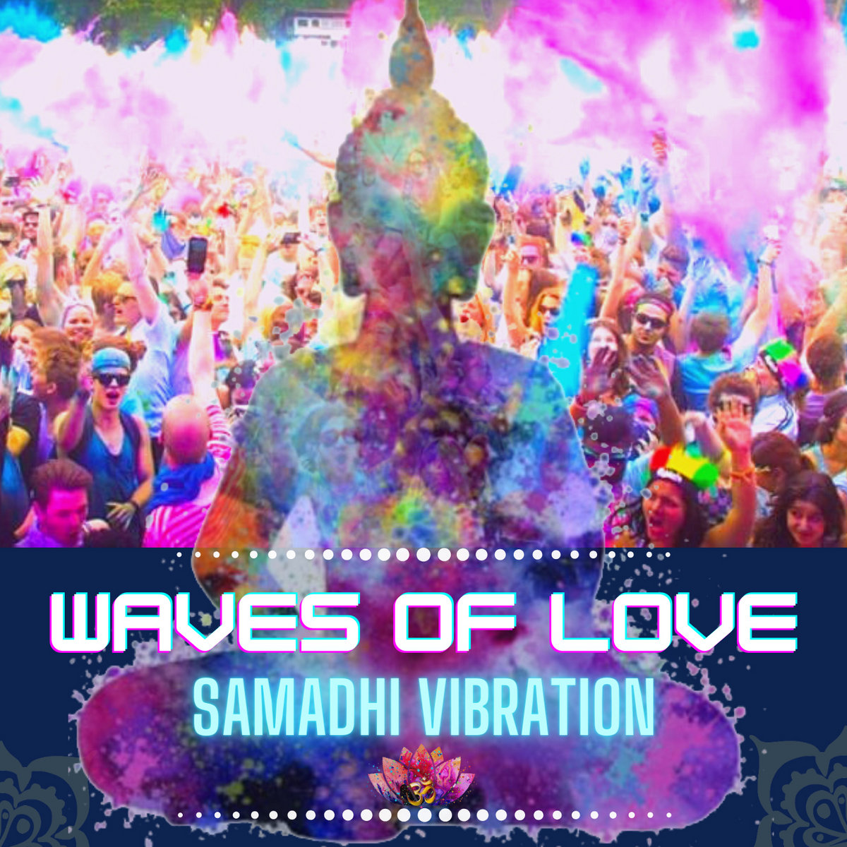 *SINGLE: Waves of Love by Samadhi Vibration, Electronic & Mantra Dance Music
