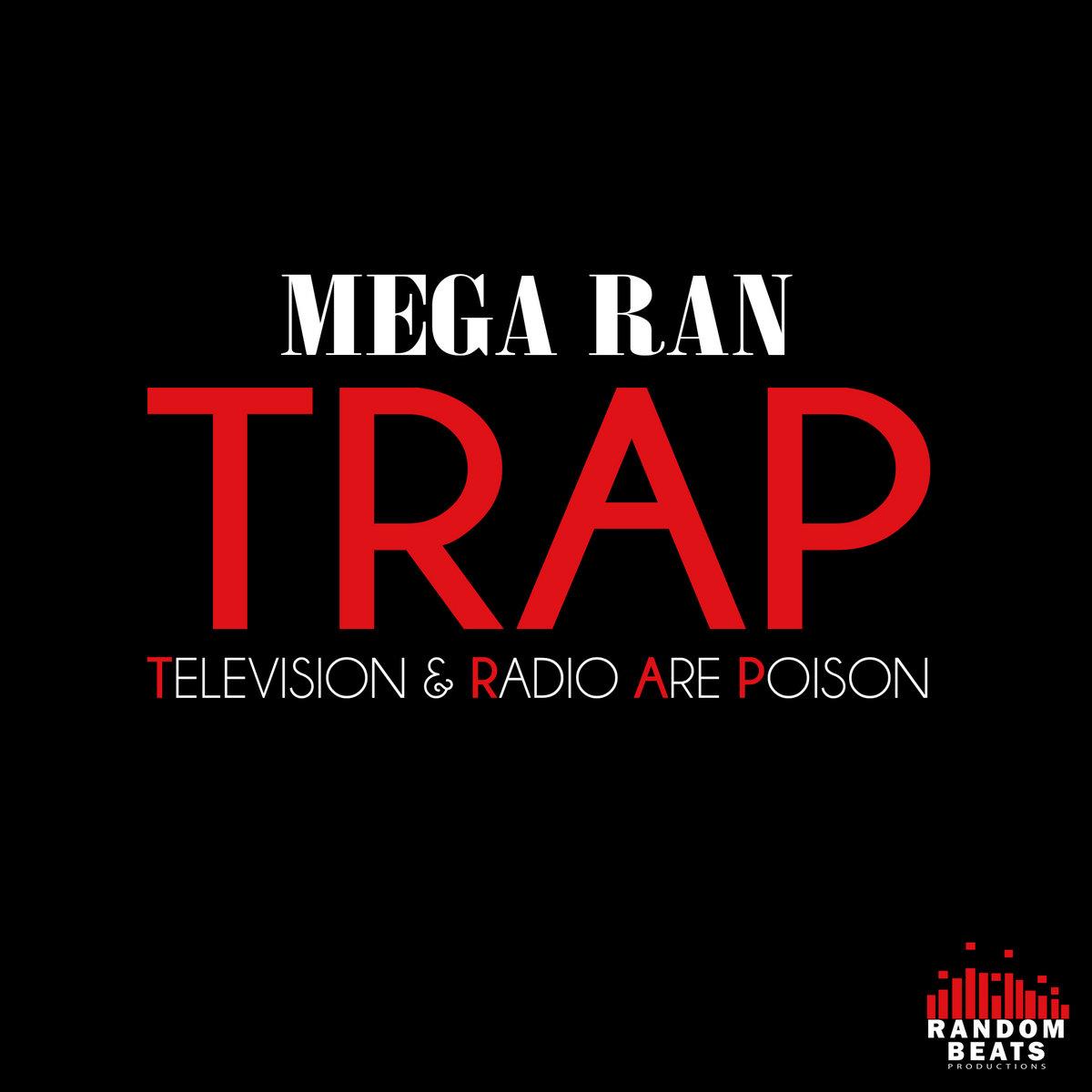 TRAP By Mega Ran