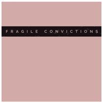 Fragile Convictions (Single) cover art