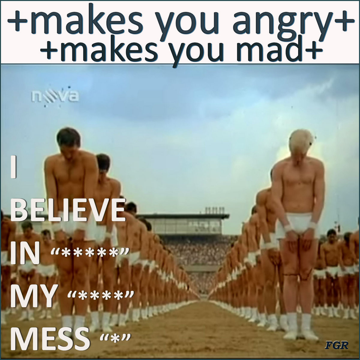 makes you angry makes you mad i believe in my mess from makes you angry makes you mad by i believe in my mess
