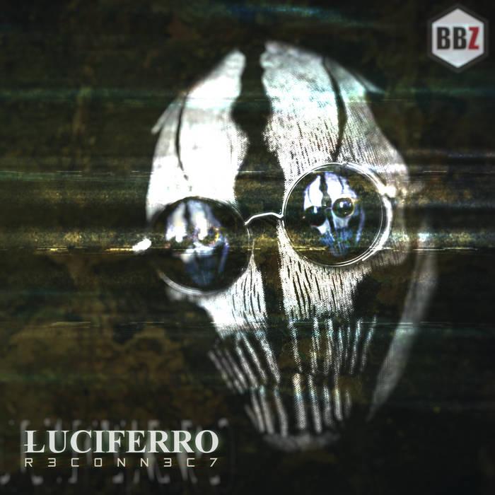 Дебютный альбом проекта LUCIFERRO - R3C0NN3C7 (2017)