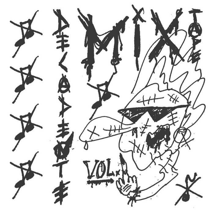 Mix-Tape Decadente Vol. 1