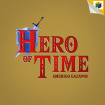 Hero of Time (Zelda 35th Anniversary Tribute) cover art