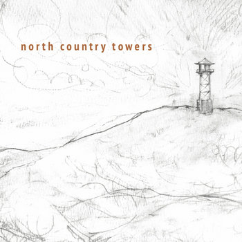 north country towers EP by Caleb Smith & the North Country Towers