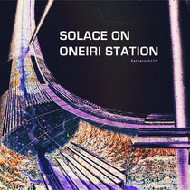 Solace On Oneiri Station cover art