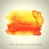 Sur Les Marches Du Palais cover art
