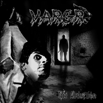 The Abduction - EP by Vargr