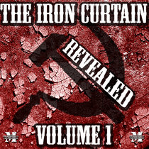 The Iron Curtain Revealed Volume 1{MOCRCYD002} cover art
