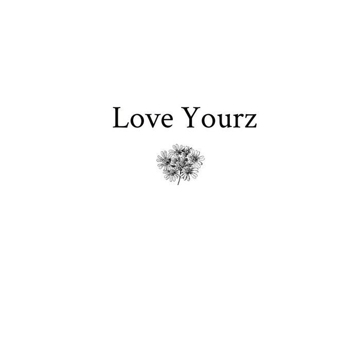 Love Yourz Sarah Juers