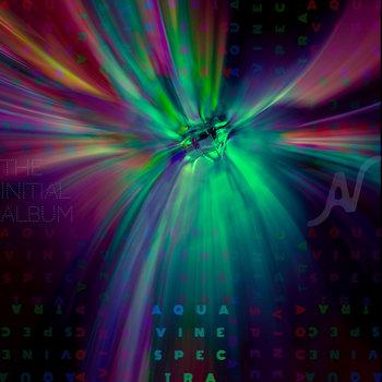 Spectra (The Initial Album) by AQUAVINE