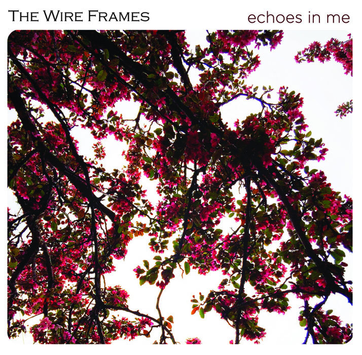 Echoes In Me | The Wire Frames