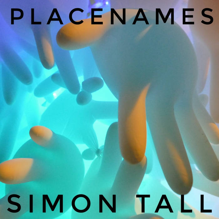 Placenames – Simon Tall