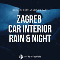 Car Driving Sound Effects - Zagreb Night & Rain Interior Ambience cover art