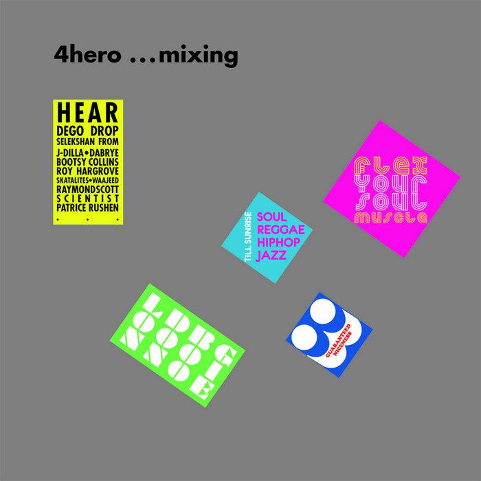4hero ...mixing | Sonar Kollek...