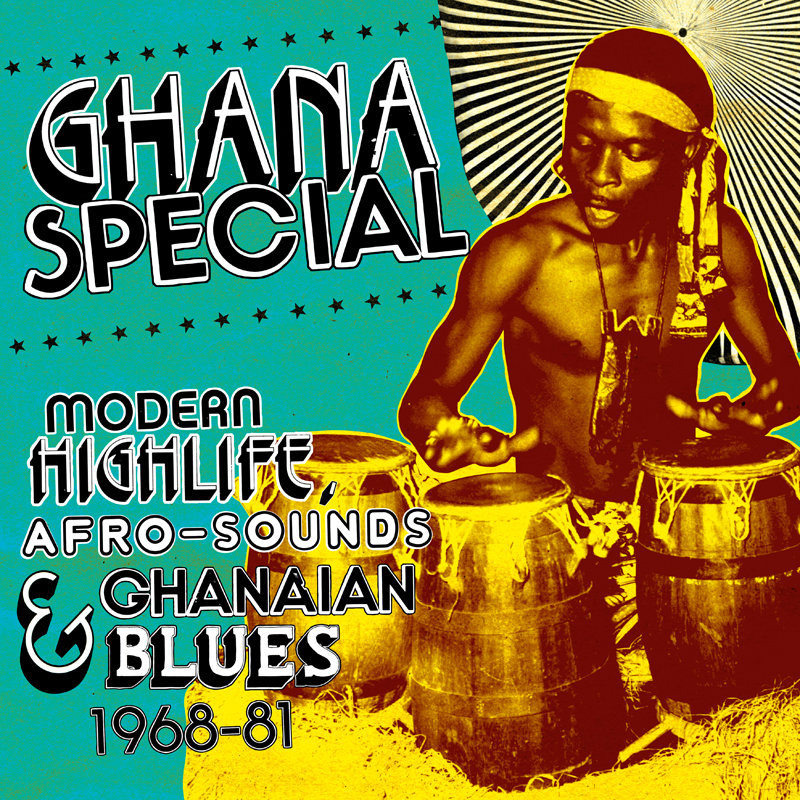 Ghana Special: Modern Highlife, Afro Sounds & Ghanaian Blues