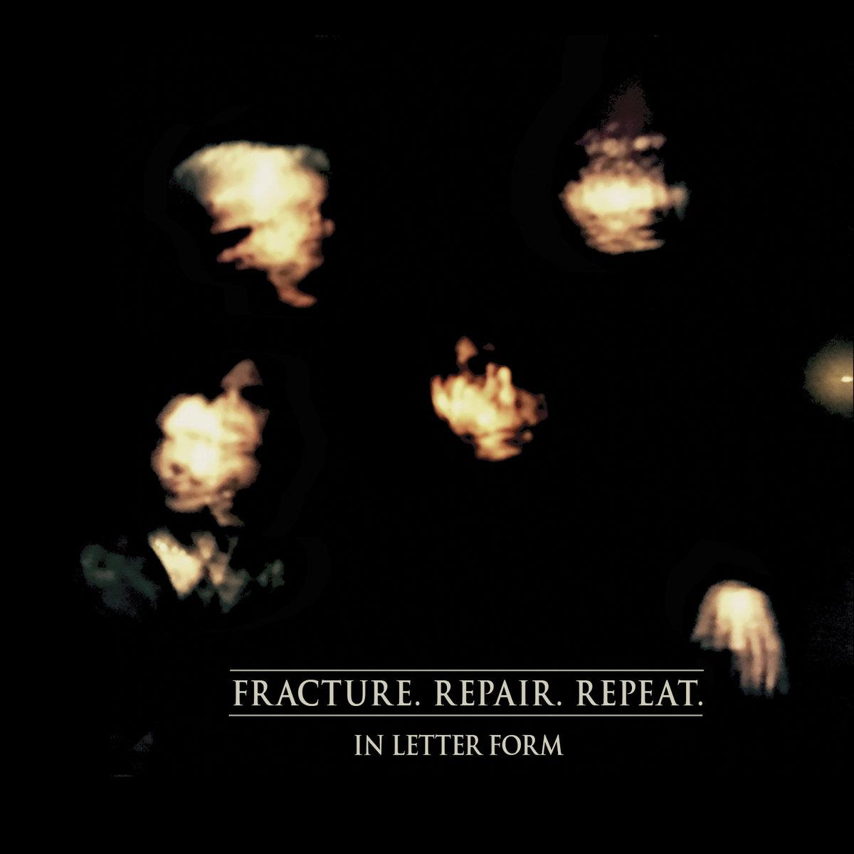 Fracture. Repair. Repeat.   Metropolis Records