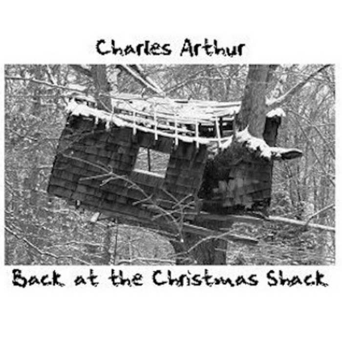 Back At The Christmas Shack Charles Arthur