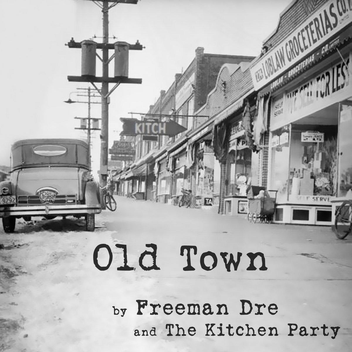 Music | Freeman Dre & The Kitchen Party