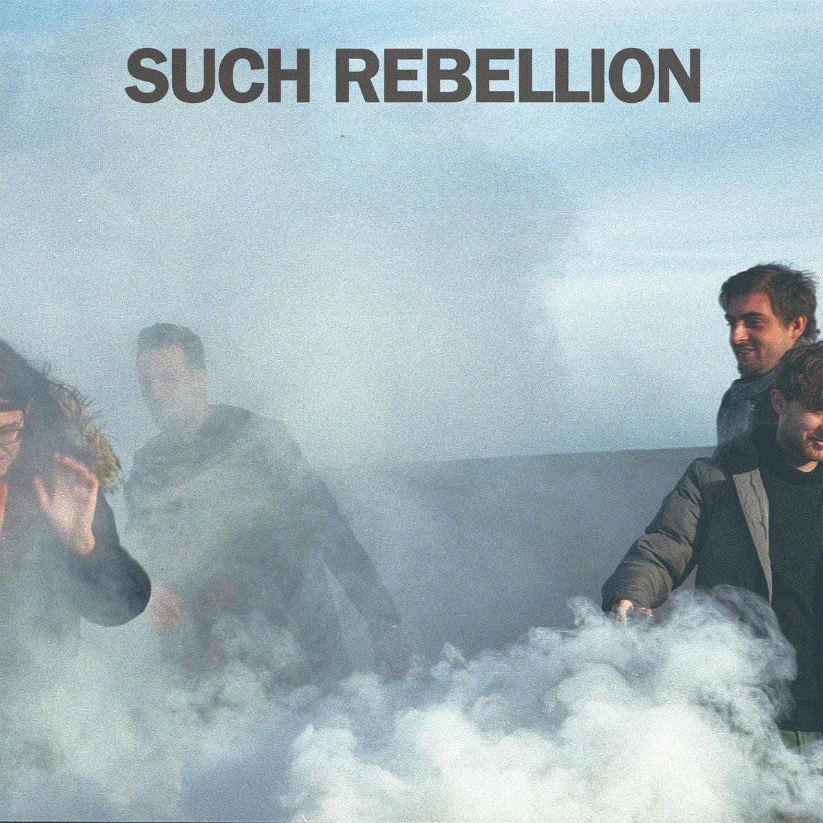 Such Rebellion