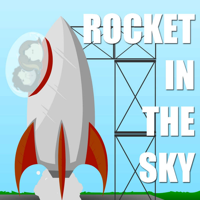 Rocket In The Sky [Instrumental]