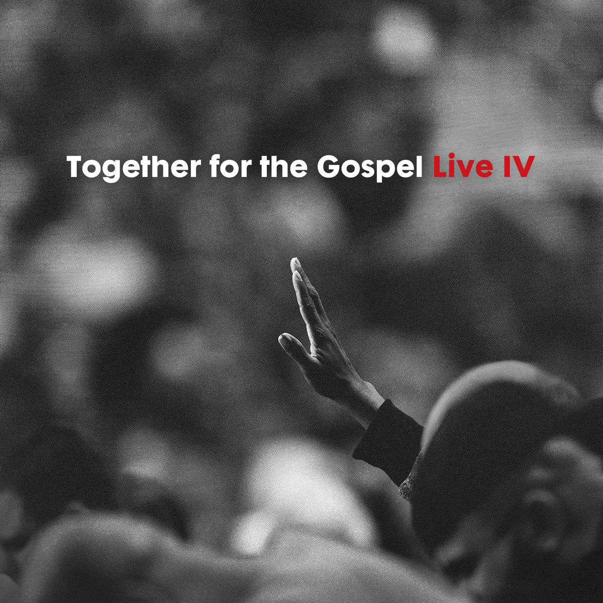 Together for the Gospel Live IV | Sovereign Grace Music