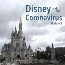 Disney and the Coronavirus - Update 8 cover art