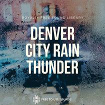 City Rain & Thunder Sound Library Denver, USA   5.5 GB Royalty Free cover art