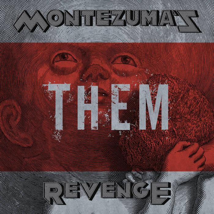 Новый альбом MONTEZUMA`S REVENGE - Them (2017)