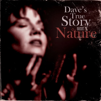 Nature (Album) by Dave's True Story