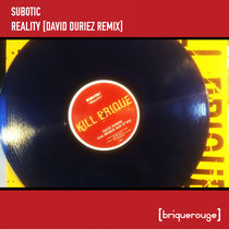 [BR116] : Subotic - Reality (David Duriez Remix) [2020 Remastered Edition] cover art