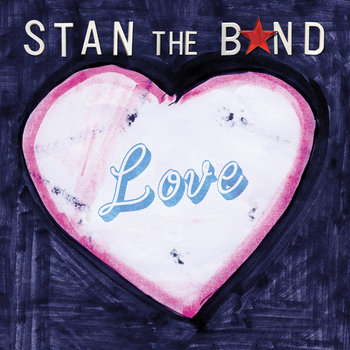 Love by STAN the BAND
