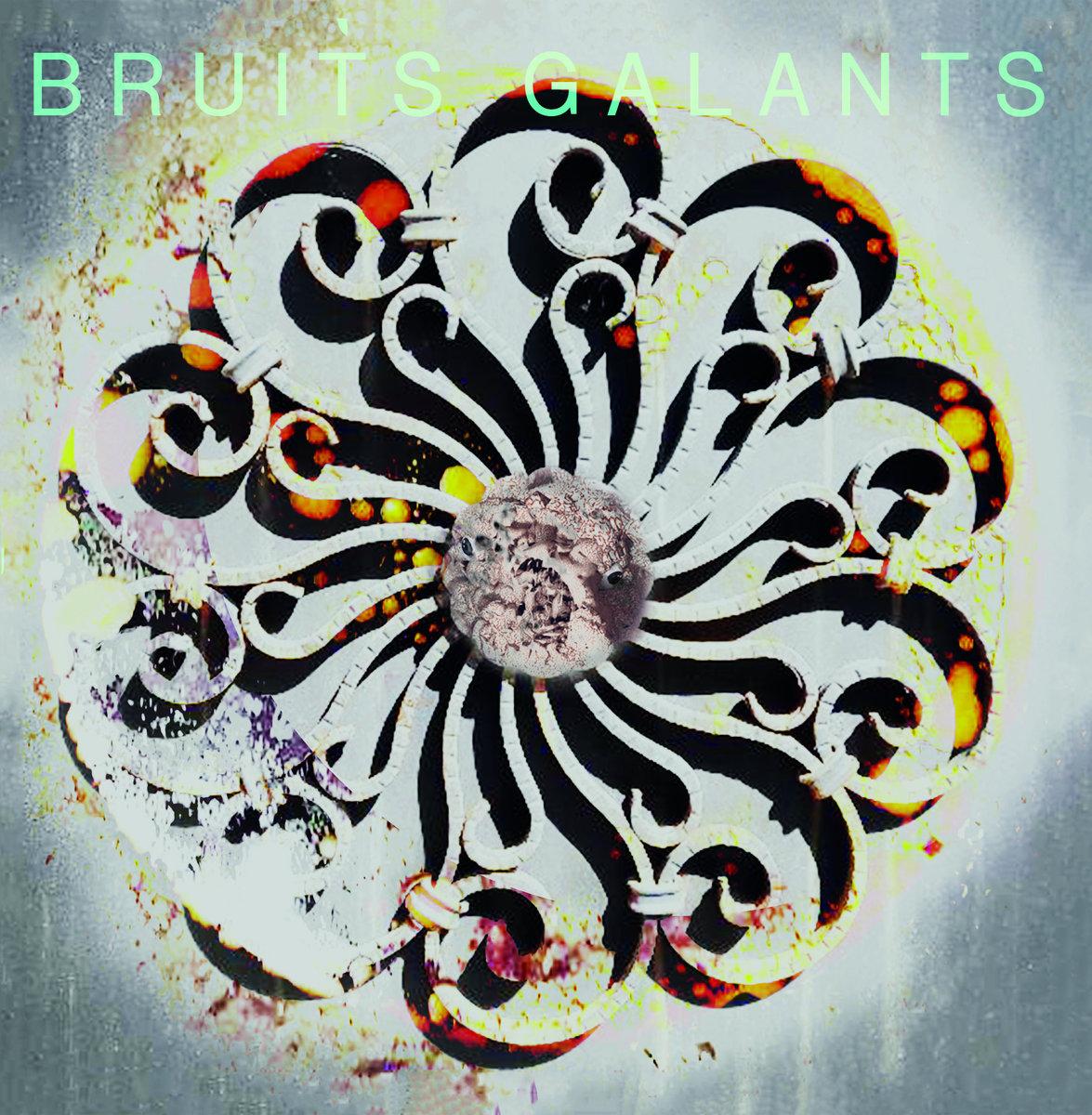 BRUITS GALANTS