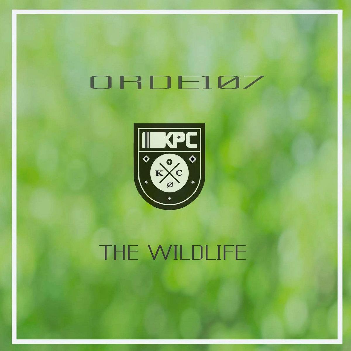 Orde107 – The Wildlife EP