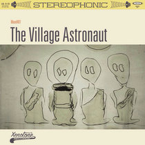 The Village Astronaut cover art